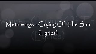METALWINGS Crying Of The Sun OFFICIAL TRACK