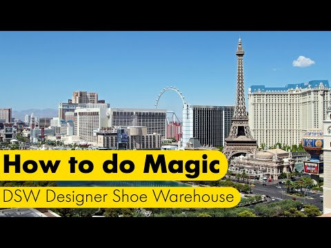 How to do Magic - DSW Designer Shoe Warehouse