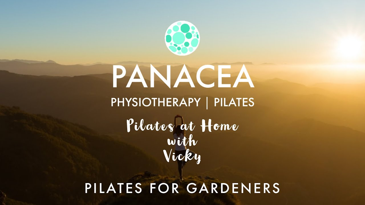 Panacea Pilates | Pilates for Gardeners