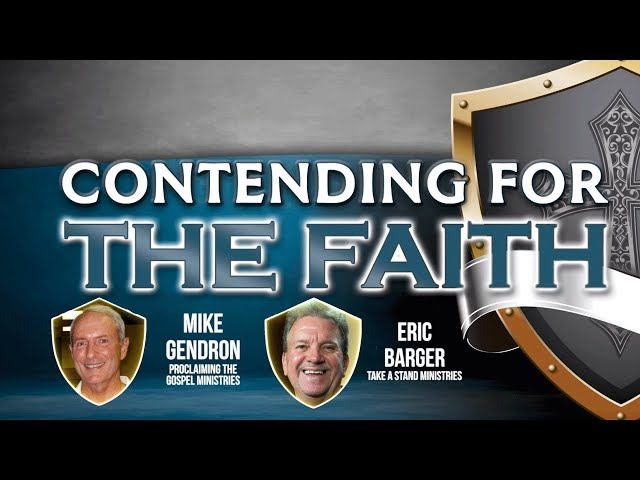 Gendron and Barger on Defending the Bible and the Church (Corrected)