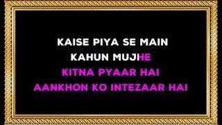 Kaise Piya Se Mai Kahoon - Karaoke - Bewafaa - Lata Mangeshkar