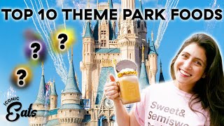 Top 10 Best Theme Park Foods Of All Time | Iconic Eats