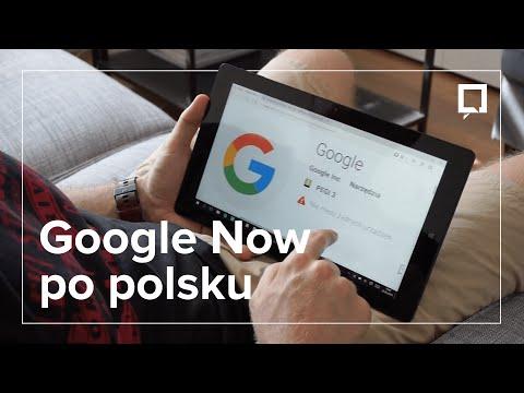 Google Now po polsku - jak włączyć i korzystać