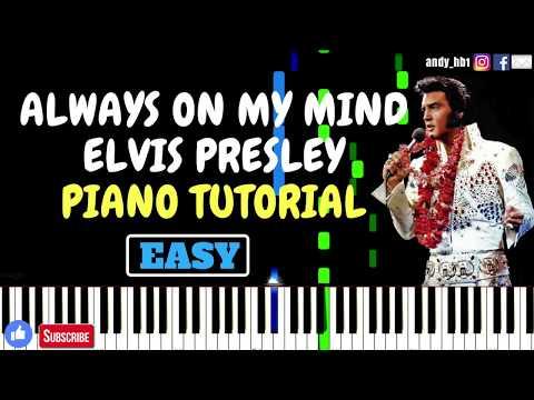 [HD] Always On My Mind | Elvis Presley | EASY Piano Tutorial