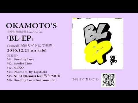OKAMOTO'S Mini Album「BL-EP」AUDIO VIDEO