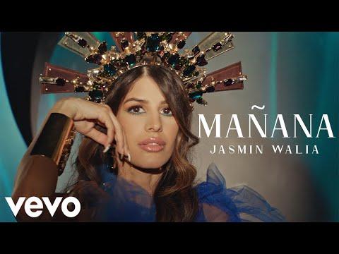 Смотреть клип Jasmin Walia - Mañana