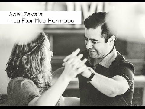 Abel Zavala - La Flor Más Hermosa (2016) Nuevo