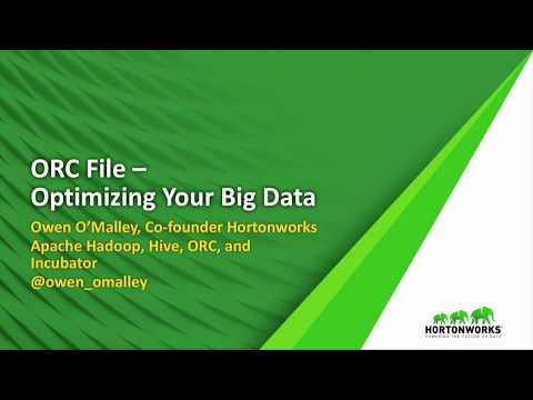 ORC File   Optimizing Your Big Data
