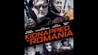 Kidnapped In Romania Trailer