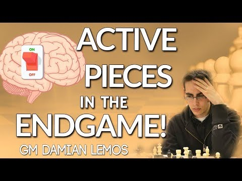 Active Pieces in the Endgame 🔆 by GM Damian Lemos [Masterclass]