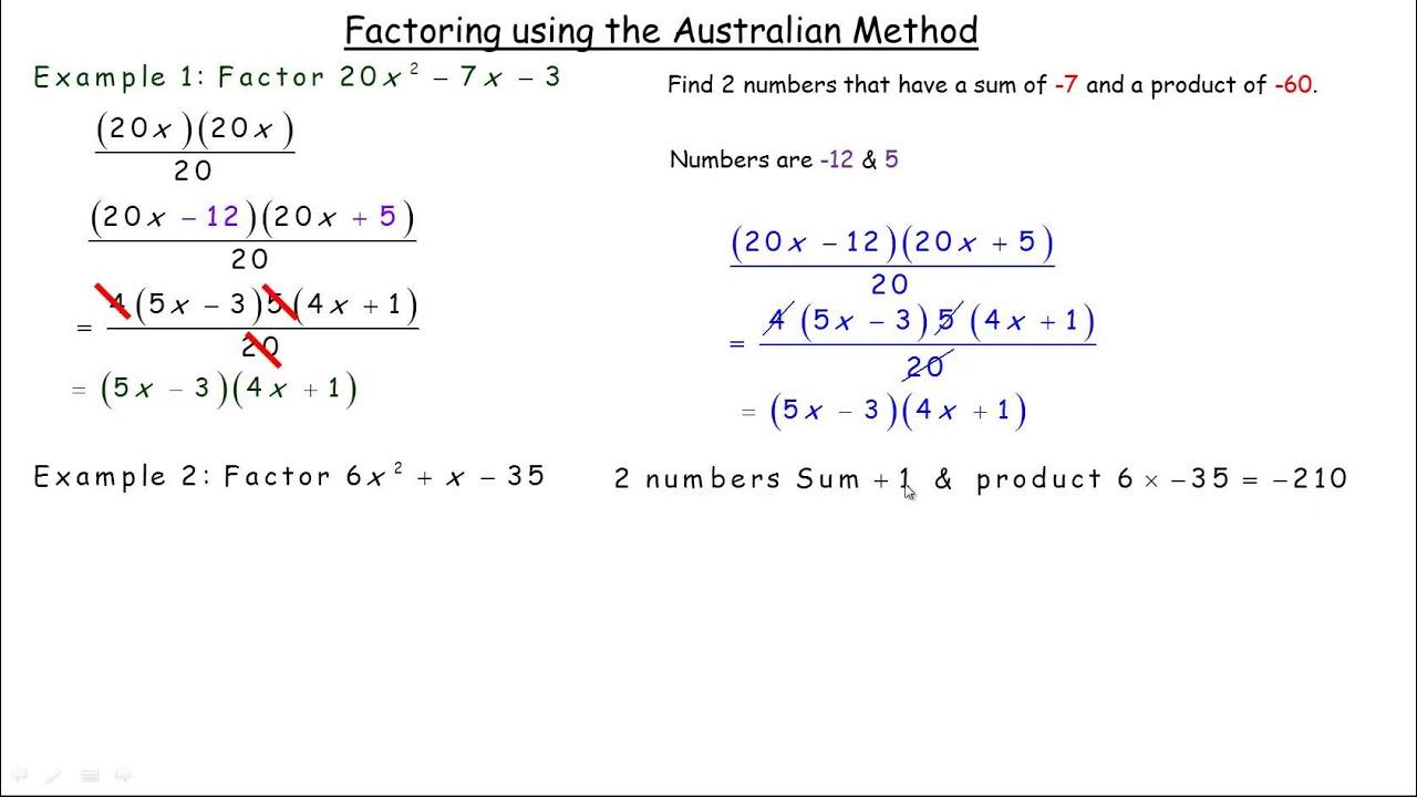 Australian Method (factoring Trinomials)