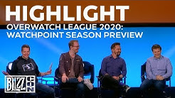 HIGHLIGHT: Overwatch League 2020: Watchpoint Season Preview | BlizzCon 2019