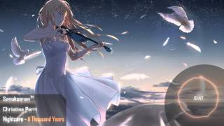 Repeat youtube video Nightcore - A Thousand Years
