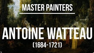 Antoine Watteau (1684-1721) A collection of paintings 4K Ultra HD