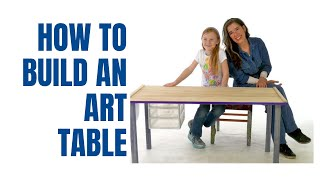 How To Build An Art Table