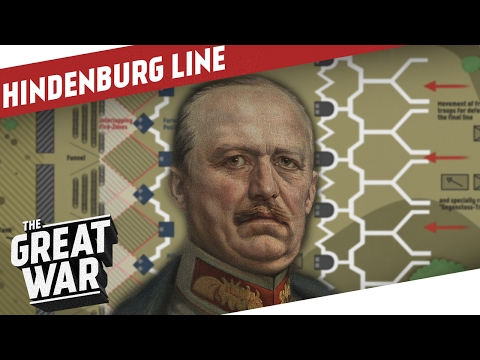 The Hindenburg Line - Ludendorff's Defence In Depth I THE GREAT WAR Special