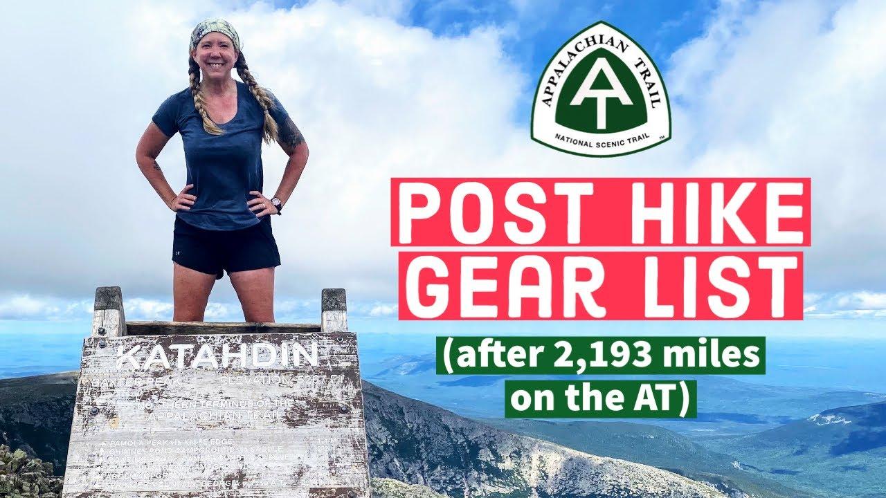 Appalachian Trail Gear List - Post Hike // Final Gear after 2,193 Miles