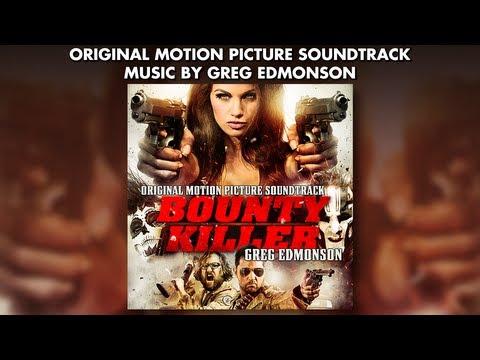 Bounty Killer - Official Soundtrack Preview - Greg Edmonson