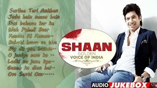 SHAAN: Golden Voice Of India |Latest Hindi Bollywood Songs | Audio Jukebox Part ONE