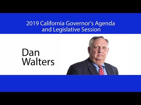 2019 California Governor's Agenda w/Dan Walters