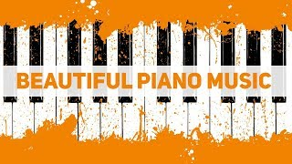 Beautiful Relaxing Piano Music - Romantic Music for Stress Relief - Soft Piano Music
