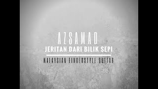 [Patreon Single] Jeritan Dari Bilik Sepi (Malaysian Fingerstyle Guitar) - Az Samad