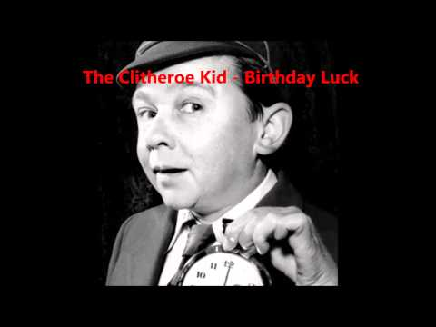 The Clitheroe Kid - Birthday Luck