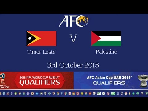 FULL MATCH: Timor Leste vs Palestine: 2018 FIFA WC Russia & AFC Asian Cup UAE 2019 (Qly RD 2)
