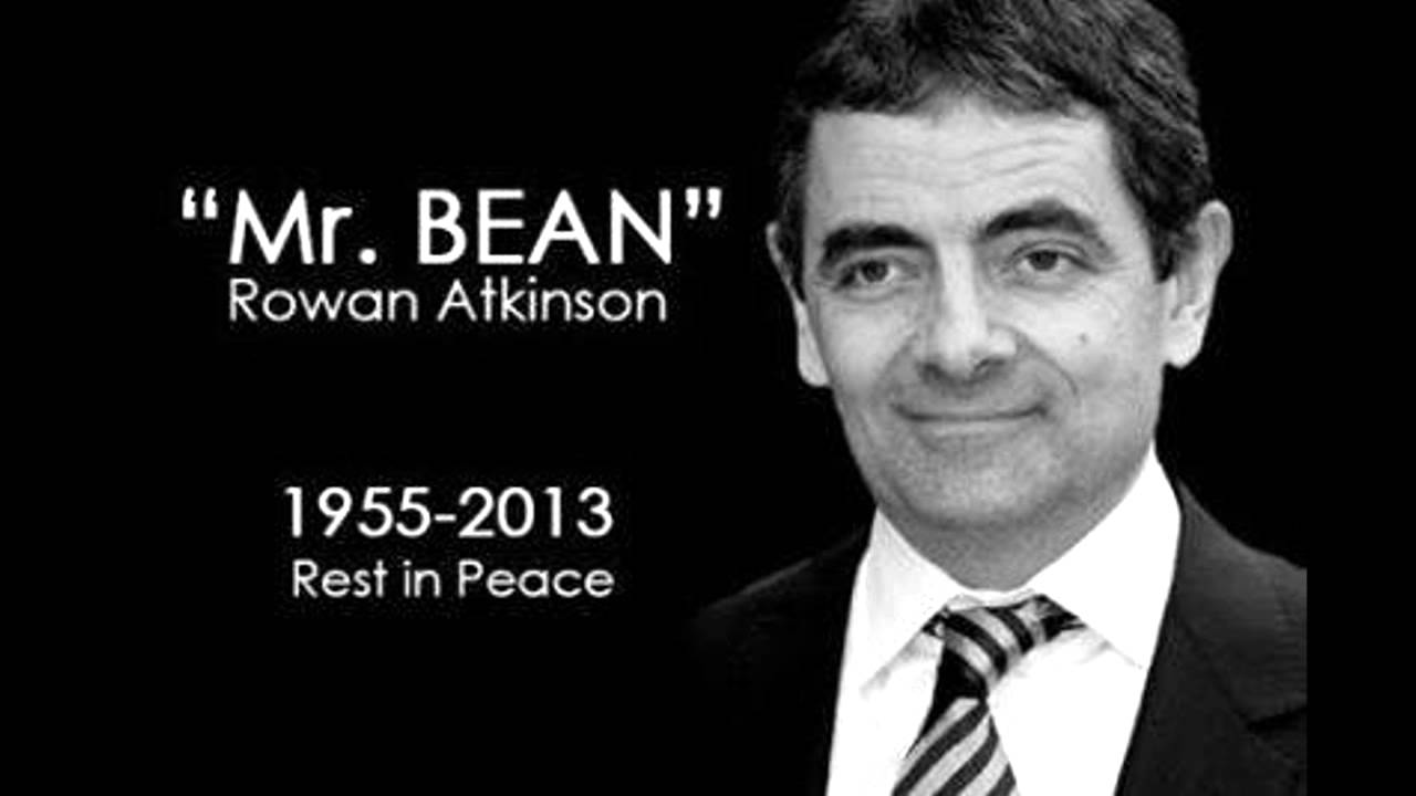 Mr Bean Rowan Atkinson Is Dead 2013 Death Rumor Not True