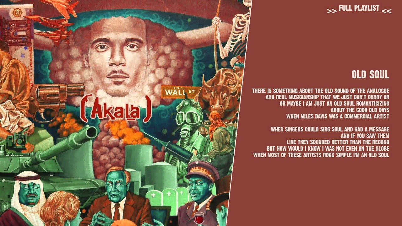 Akala - Old Soul - ( lyric video )