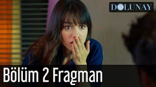 Dolunay 2. Bölüm Fragman