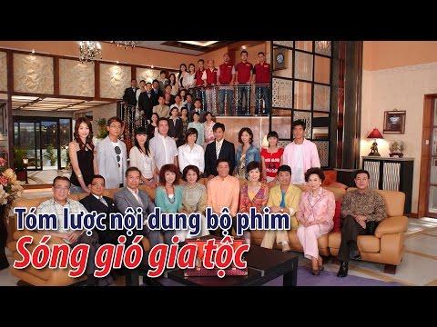 Phim TVB: Tóm lược nội dung bộ phim Sóng gió gia tộc