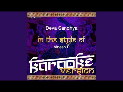 Deva Sandhya (In the Style of Vinesh P) (Karaoke Version)