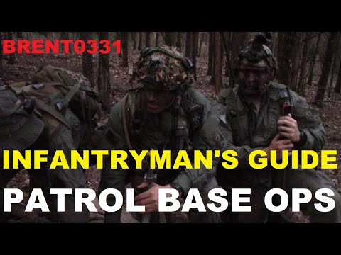 INFANTRYMANS GUIDE: Patrol Base Operations