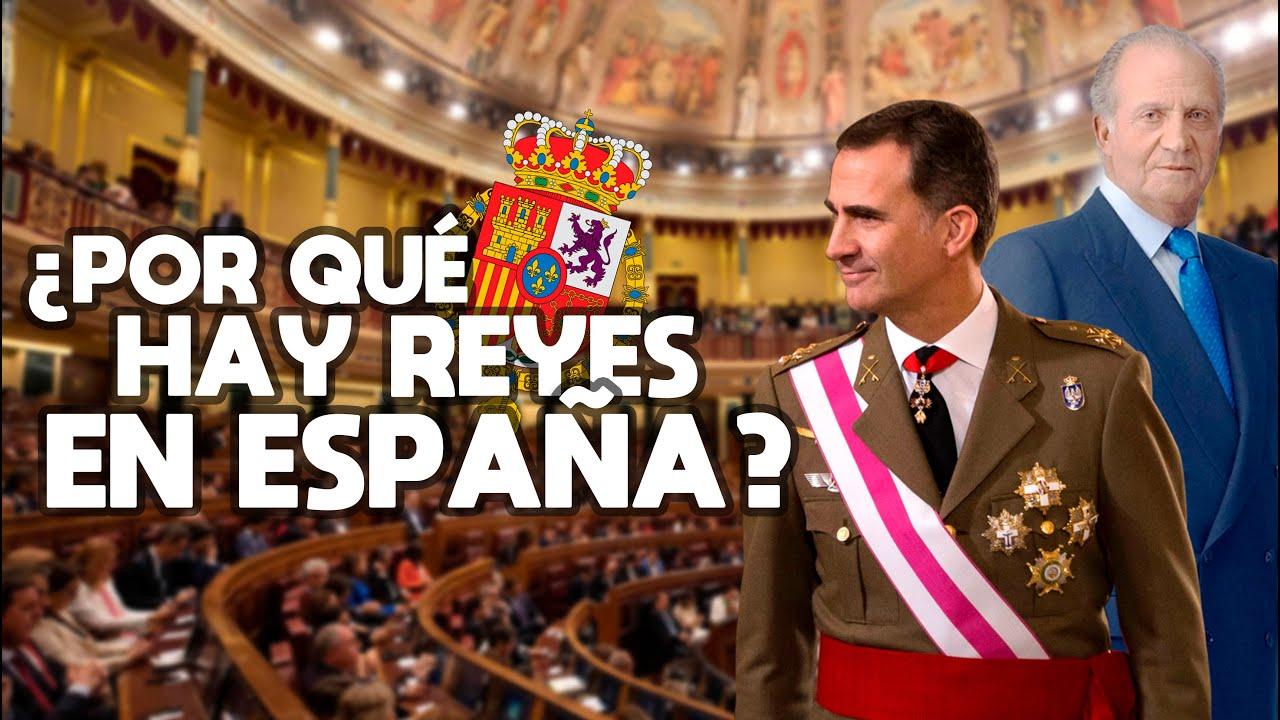 ¿Por qué HAY REYES EN ESPAÑA y no una REPÚBLICA? Reflexiones sobre la MONARQUÍA ESPAÑOLA 🇪🇸