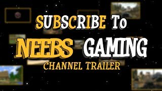 Subscribe to Neebs Gaming! thumbnail