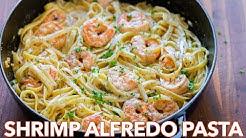 How To Make Creamy Shrimp Alfredo Pasta - 30 Minute Meal