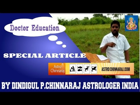 Doctor Education  by DINDIGUL P CHINNARAJ ASTROLOGER INDIA