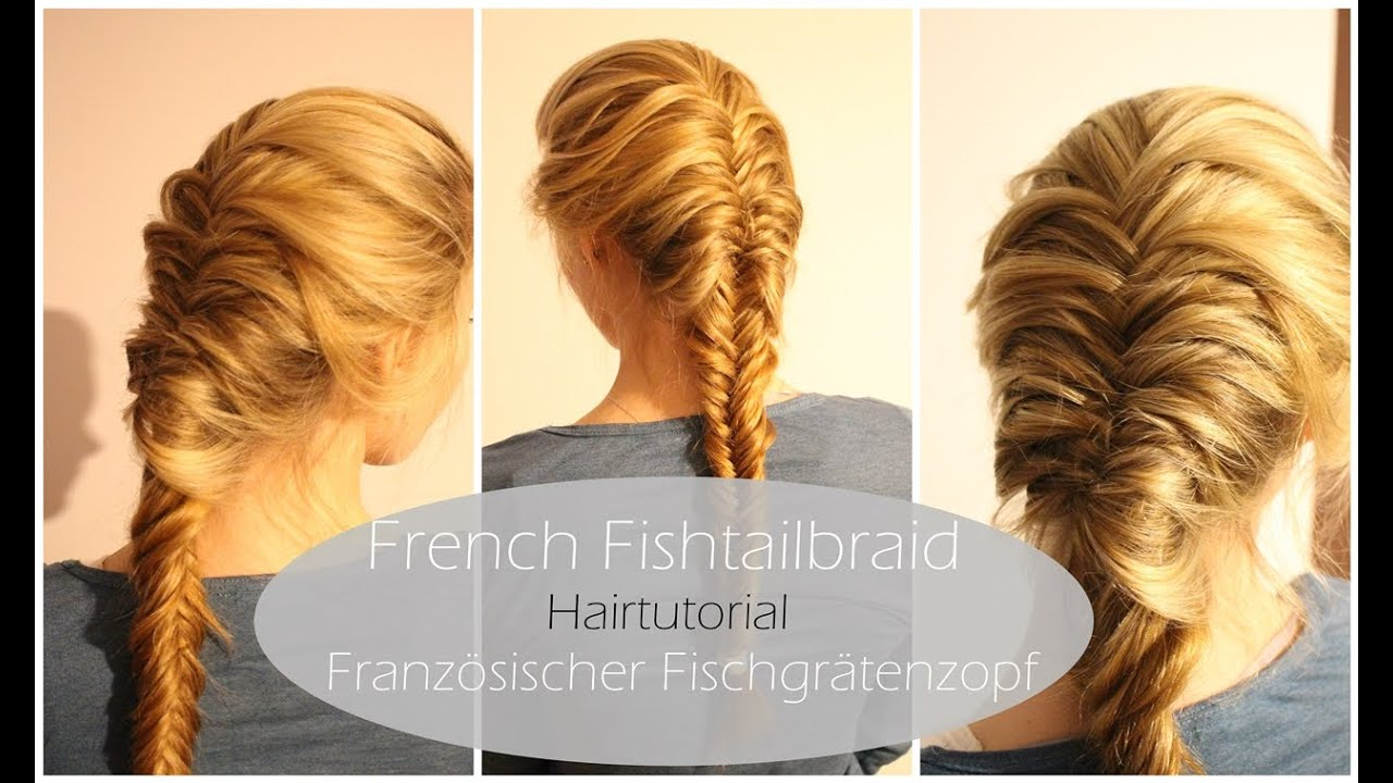 french fishtailbraid hairtutorial franz sischer. Black Bedroom Furniture Sets. Home Design Ideas