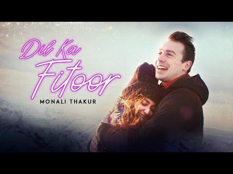 Monali Thakur - Dil Ka Fitoor | Official Video