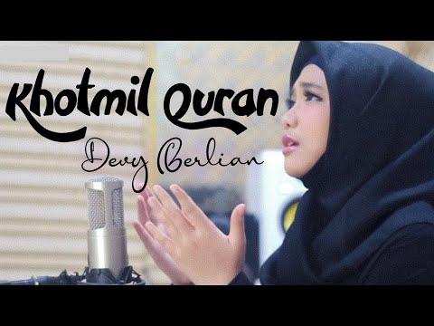 Devy Berlian - Khotmil QURAN   Link Download Mp3 On Description