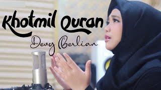 Khotmil QURAN ( Doa khatam Qur'an) cover Devy Berlian