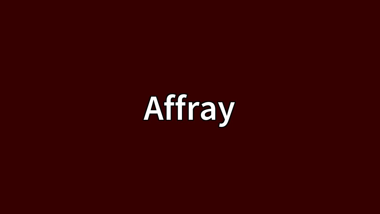 what does public affray mean