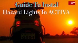 guide to install dual flashers hazard lights in activa 80 project value