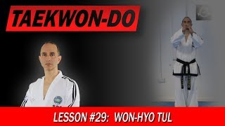 Won-Hyo Tul - Taekwon-Do Lesson #29
