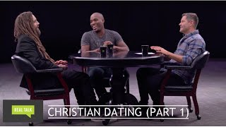 Real Talk Episode 509 | Christian Dating (Part 1)