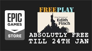 Epic Games FreePlay - What Remains of Edith Finch