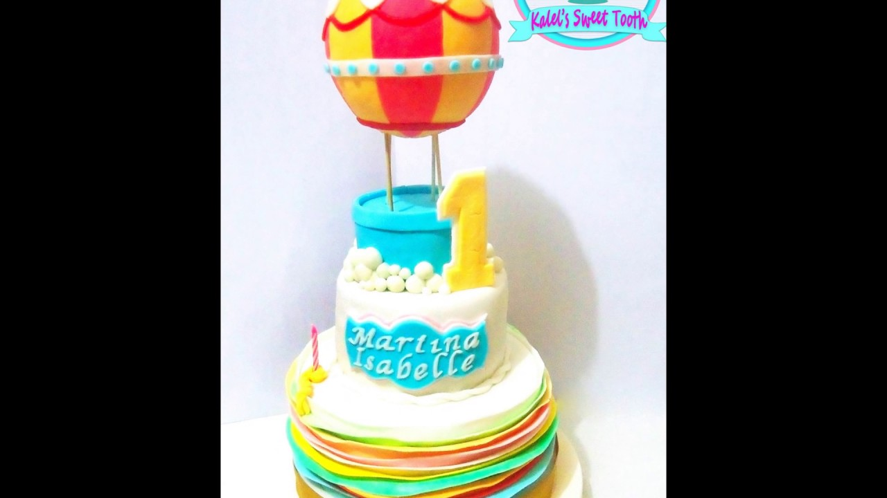 Hot Air Balloon Fondant Cake Kalels Sweet Tooth Youtube