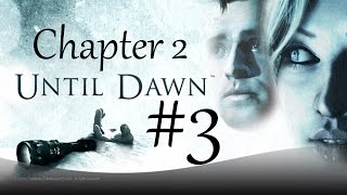 Until Dawn - Walkthrough - Part 3 - Episode 2 - Jealousy - All Collectibles