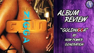 goldnigga 1993 new power generation album review